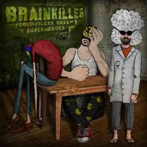 Brainkiller - CGS