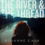 Rosanne-Cash-The-River-The-Thread-300×300