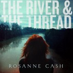 Rosanne-Cash-The-River-The-Thread-300x300